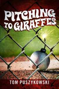 Pitching to Giraffes cover